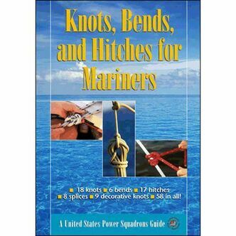 KNOTS, BENDS AND HITCHES FOR MARINERS McGraw-Hill