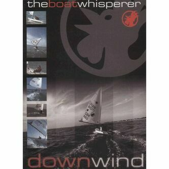 THE BOAT WHISPERER - DOWNWIND DVD